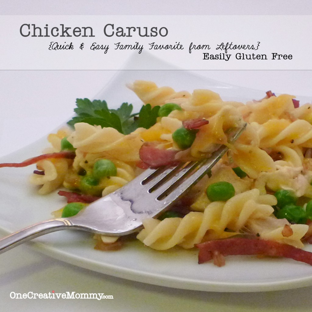 Chicken Caruso--Your family will love this quick and easy recipe created with leftover chicken