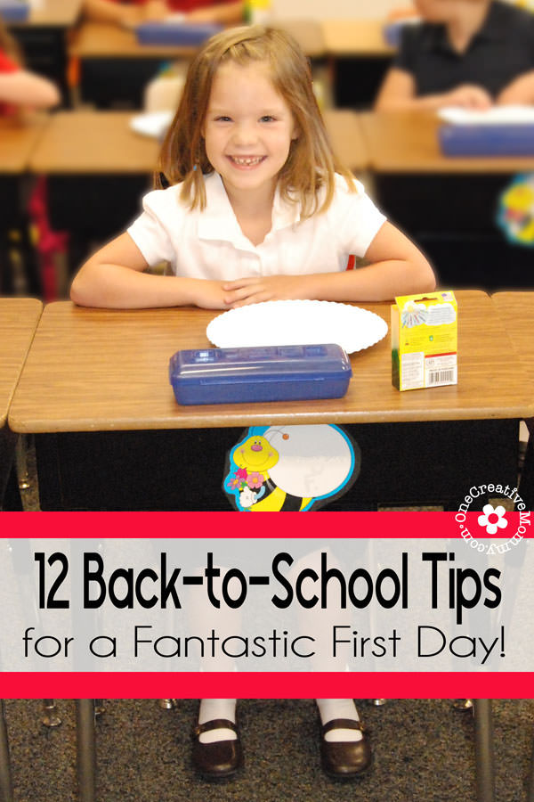 12 Back-to-School Tips for a Fantastic First Day! {OneCreativeMommy.com} #backtoschool
